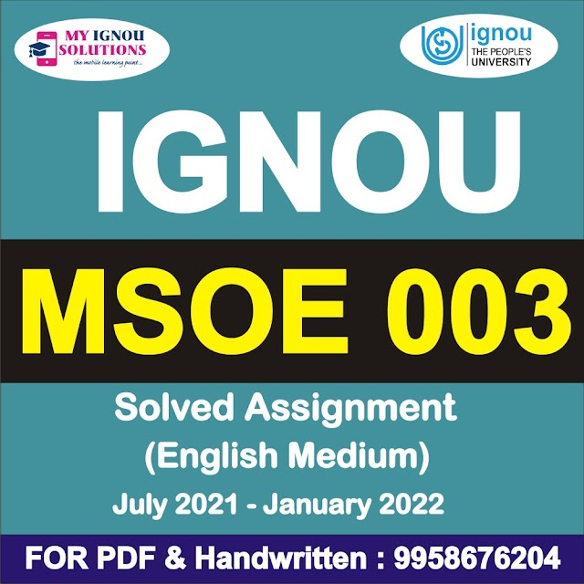 MSOE 003 Solved Assignment 2021-22