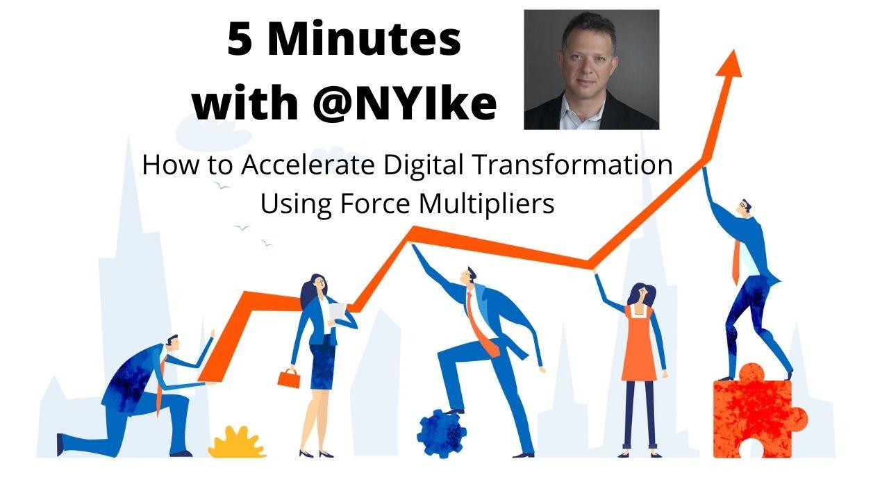 Force Multipliers Digital Transformation