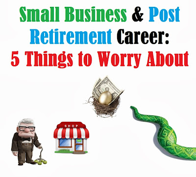 Post retirement career and small business