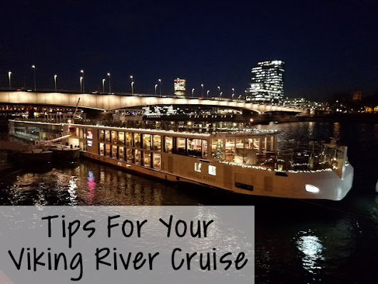 How To Plan For Your Viking River Cruise