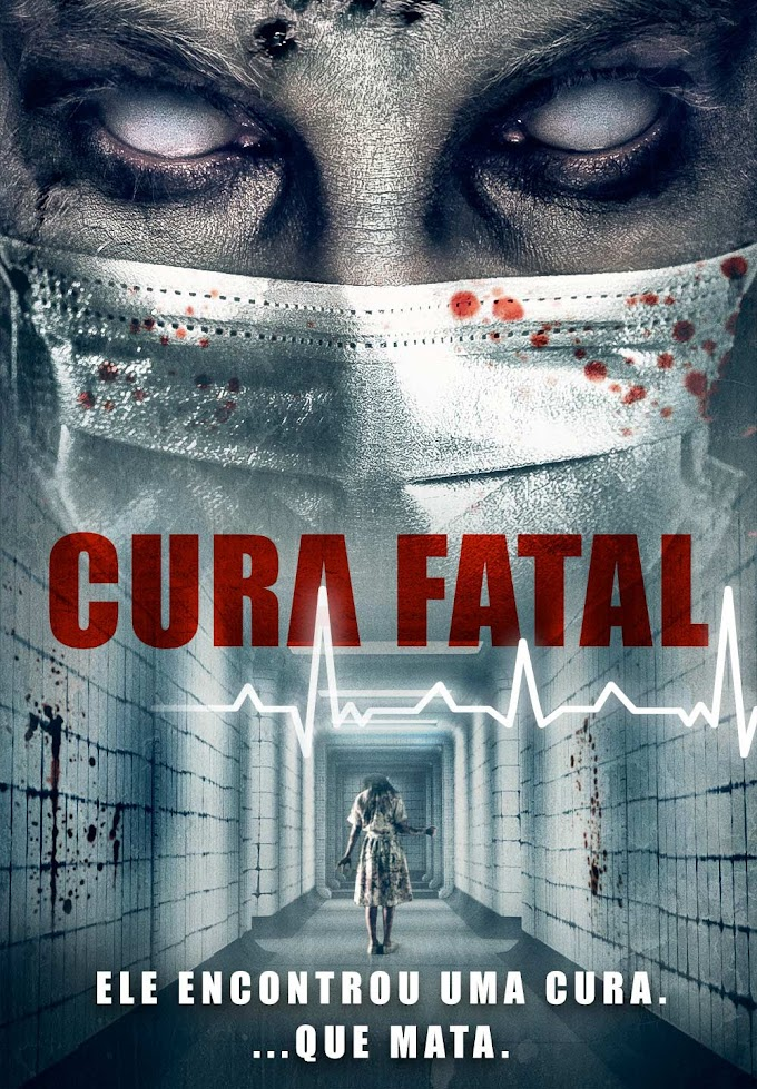 Cura Fatal: até onde você iria para salvar quem ama?