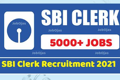 SBI Clerk Recruitment 2021 Apply for 5000+ Posts