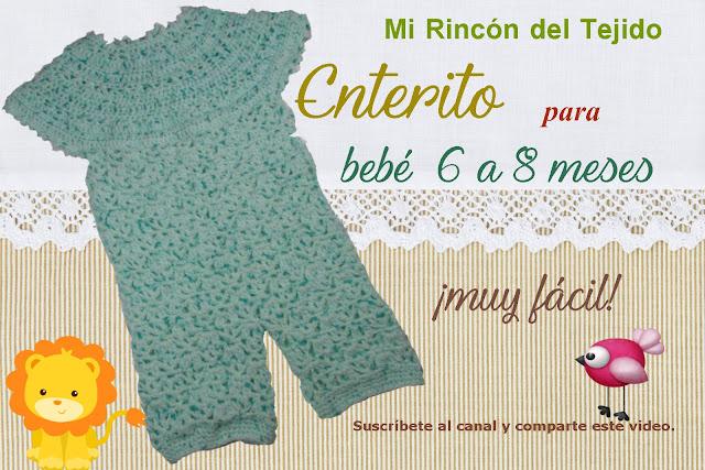 8efc3ad6b ❤ ✿ Mi Rincón del Tejido ✿ ❤  Enterito o mono para bebé de 6 a 8 ...