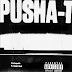 "Pusha T Feat. Kash Doll ""Sociopath"" (Prod. By Kanye West)"