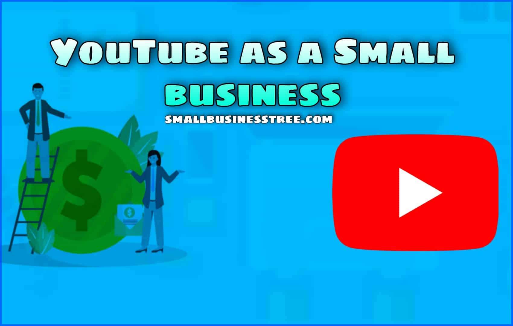 Youtube as a Small Business