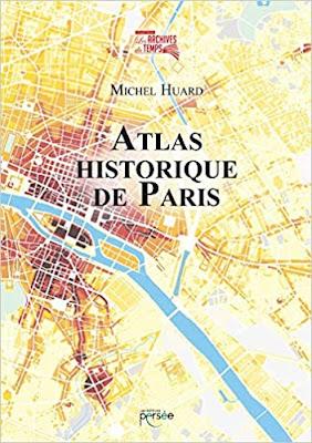 Atlas Historique de Paris de Michel Huard