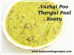 Vazhai PooThengai Pal Kootu