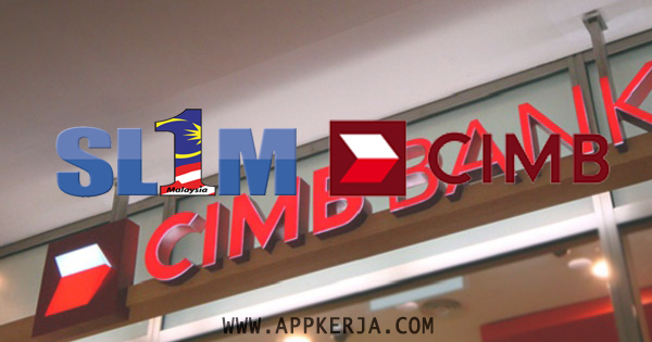 Temuduga Terbuka di CIMB Bank Malaysia  - Mei 2018