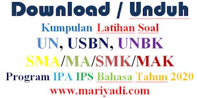Download Kumpulan Soal USBN SMA/MA Program IPS Lengkap Semua Pelajaran