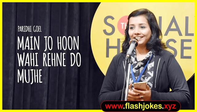 Main Jo Hoon Wahi Rehne Do Mujhe | Paridhi Goel | The Social House Poetry