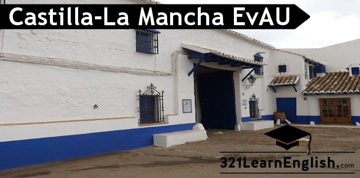EvAU - Selectividad Castilla-La Mancha - Use of English - rephrasing (3)