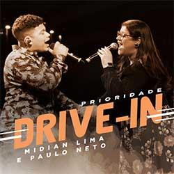 Prioridade - Louvorzão Drive In (Ao Vivo) - Midian Lima e Paulo Neto