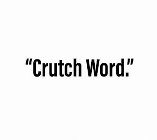 Google Image - Crutch word: well, you know, like, actually, basically & I mean