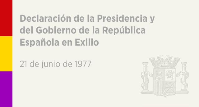 Declaración de la Presidencia y del Gobierno de la República Española en Exilio