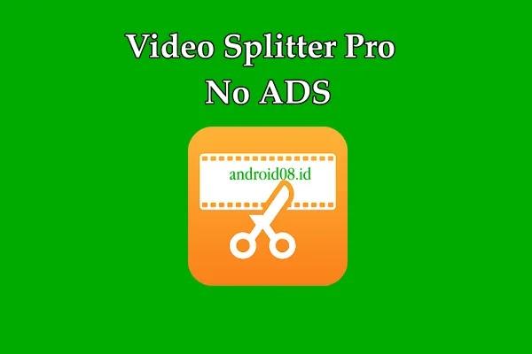 Video Splitter Pro No Ads