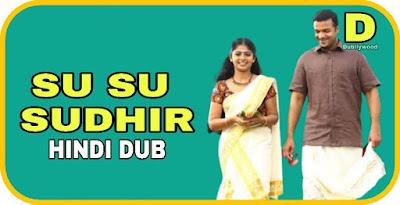 Su Su Sudhir Hindi Dubbed Movie