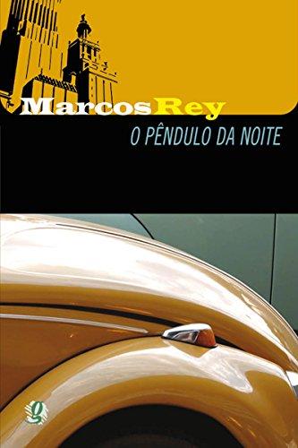 O pêndulo da noite - Marcos Rey