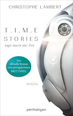 Neuerscheinungen im November 2019 #1 - T.I.M.E Stories - Jagd durch die Zeit von Christophe Lambert