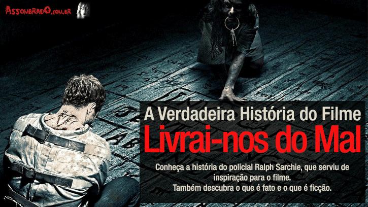 Assombrado: A Verdadeira História Do Filme Livrai-nos Do
