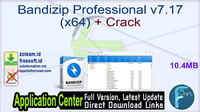 Bandizip Professional v7.17 (x64) + Crack_ ZcTeam.id