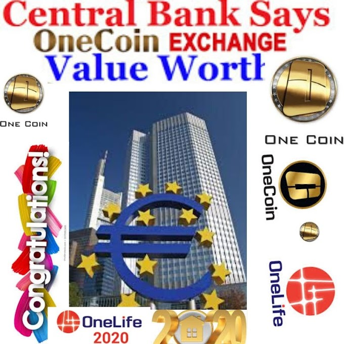 Central Bank Says OneCoin Exchange Value Worth