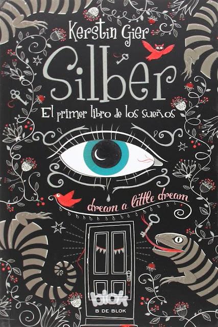 El primer libro de los sueños | Silber #1 | Kerstin Gier