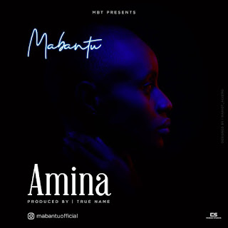 (New VIDEO) | Mabantu - Amina | Mp4 Download (New Song)