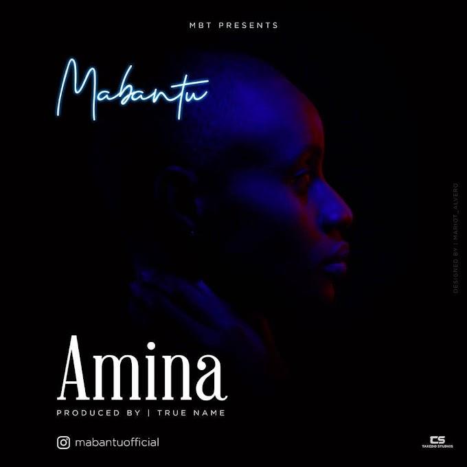 (New VIDEO) | Mabantu - Amina | Mp4 Download (New Song)