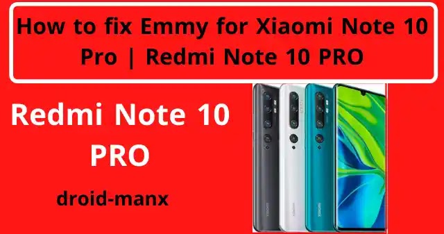 How to fix IMEI for Xiaomi Note 10 Pro  Redmi Note 10 PRO