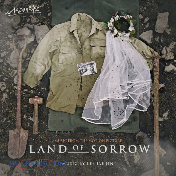 Lee Jae Jin – Land of Sorrow (Original Motion Picture Soundtrack) (ITUNES MATCH AAC M4A)