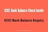 ICICI Bank का Balance कैसे Check करे - At Home