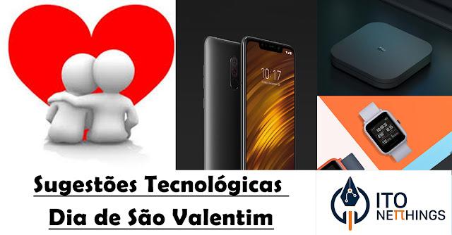 Sugestões Tecnológicas para o Dia dos Namorados