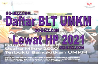 Daftar UMKM Online 2021 Lewat HP, BLT Terbaru April 2021