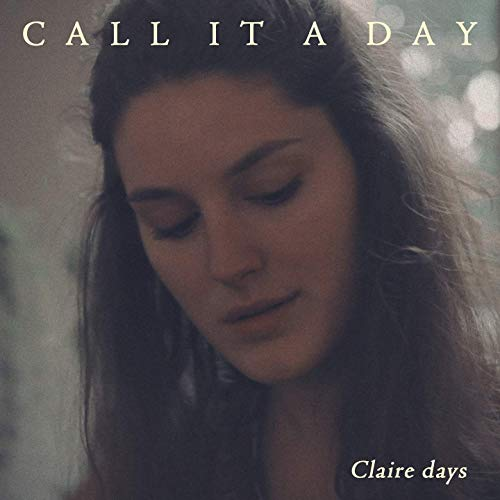 Claire Days prépare un deuxième album (Lava) avec le clip de Call It A Day.