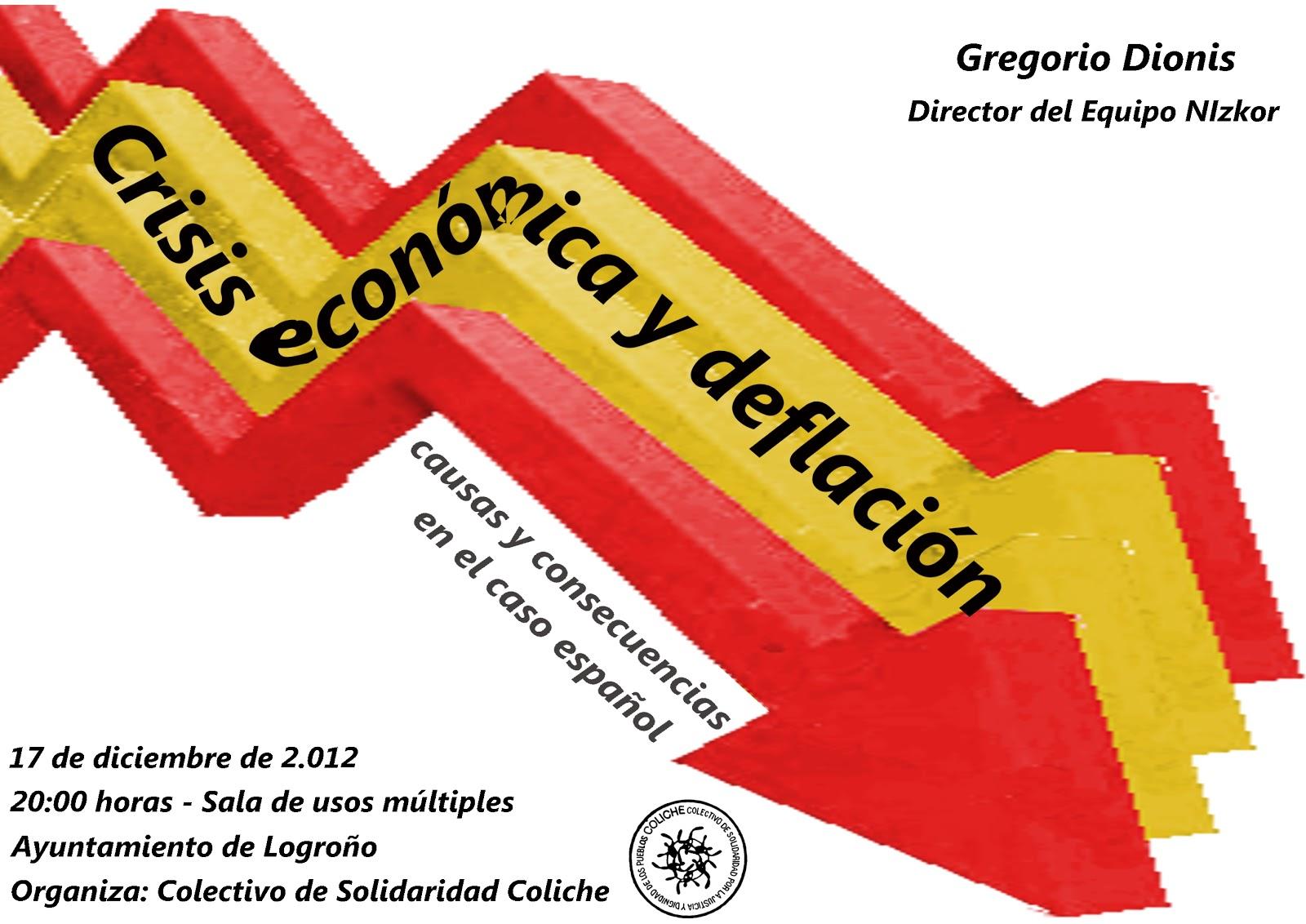 Colectivo de Solidaridad Coliche: Charla Crisis económica y deflación: causas y consecuencias en ...