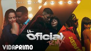 LETRA La Oficial Remix Andy Rivera Zion & Lennox