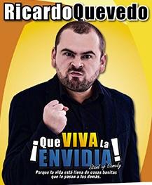 Que viva la envidia con Ricardo Quevedo