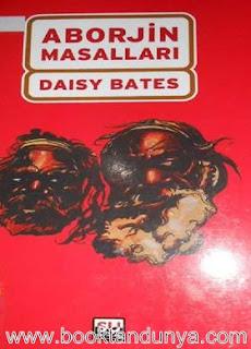 Daisy Bates - Aborjin Masallar