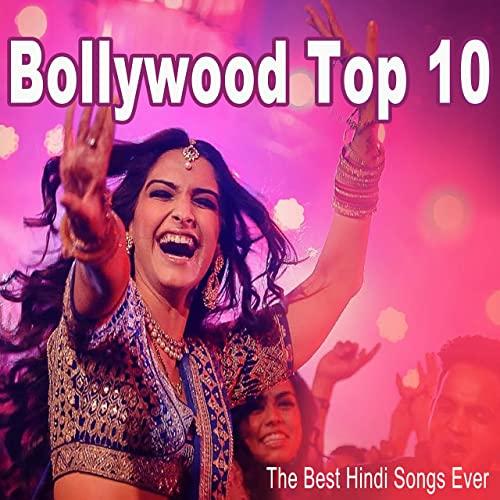 Best Hindi Songs List of All Time Bollywood - मोस्ट पॉपुलर टॉप 10 सांग्स