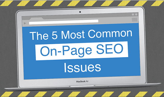 The 5 Most Common On-Page SEO Issues