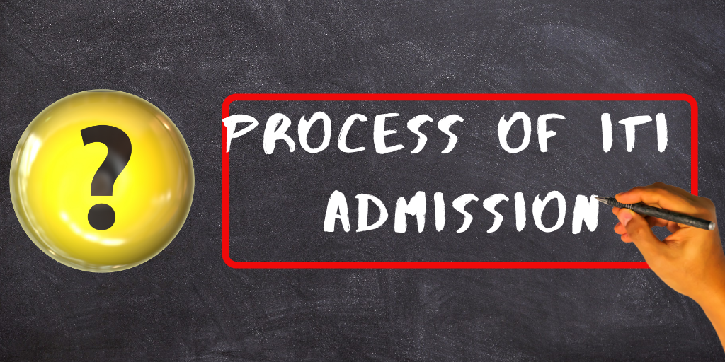 process of Iti Admission Iti Courses Details, Iti Admission Process and eligibility Itifitter.com