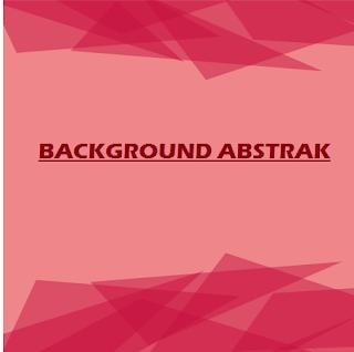 BACKGOUND ABSTRAK
