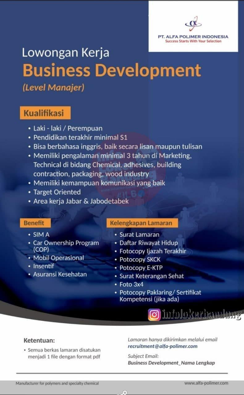Lowongan Kerja Business Development PT. Alfa Polimer Indonesia Bandung April 2021