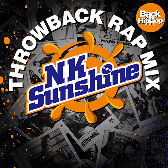 NK-Sunshine / Throwback Rap Mix