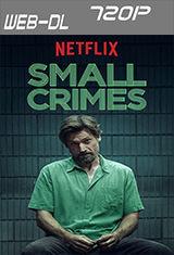 Pequeños delitos (2017) (Netflix) WEBRip 720p
