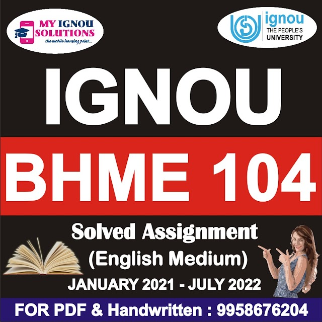 BHME 104 Solved Assignment 2021-22