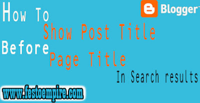 show post title first in blogger