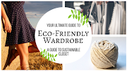 Your Ultimate Guide to an Eco-Friendly Wardrobe
