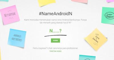 Punya Nama Bagus Untuk Android N? Yuk Usulkan Segera