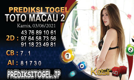 Prediksi Kasir4D Togel Macau Kamis 03 Juni 2021